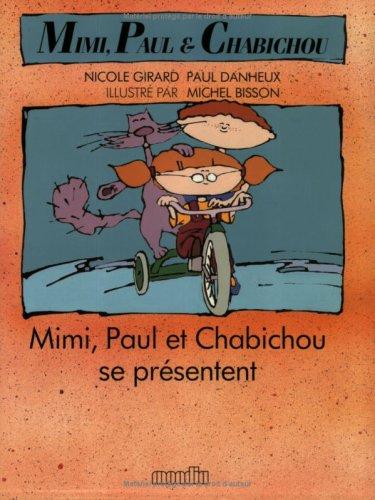 9782891142670: Mimi, Paul et Chabichou se Présentent (Tommycat) (French Edition)
