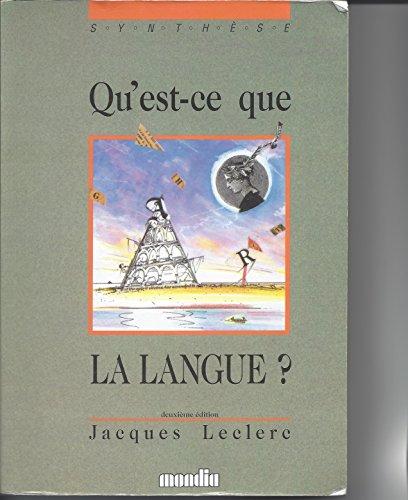 Qu'est-ce que la langue? (2/e): Jacques Leclerc