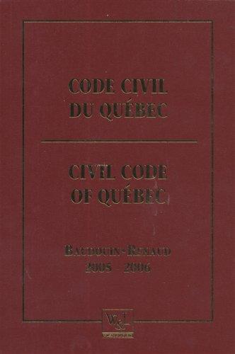 Code civil du quebec 2005-2006: Baudouin, Jean-Louis