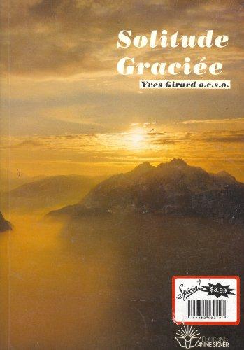 Solitude gracià e: Intà riorità chrà tienne: Girard, Yves