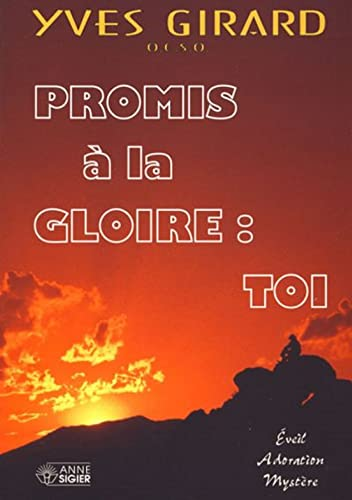 9782891292153: Promis a la gloire toi