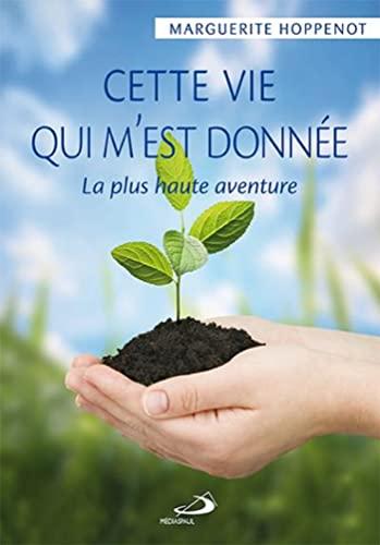 9782891293365: Cette Vie Qui M Est Donnee