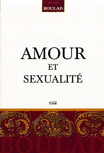 9782891294249: Amour et sexualité (French Edition)