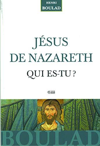 """9782891294782: """"Jésus de Nazareth ; qui es-tu ?"""""""