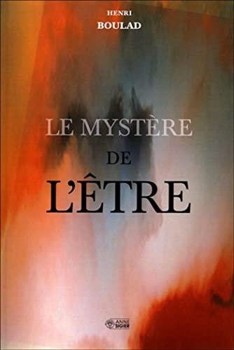9782891294836: Le mystère de l'Etre