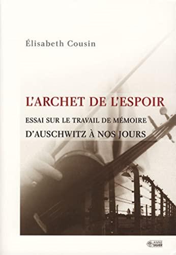 archet de l'espoir: Elisabeth Cousin