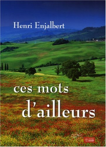 mots d'ailleurs: Henri Enjalbert