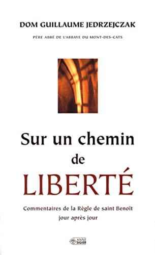 Sur un chemin de liberte (French Edition): Guillaume Jedrzejczak