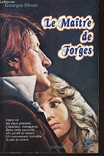 Le Maitre de forges.: Georges OHNET