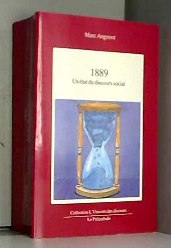 9782891331043: 1889: Un état du discours social (Collection L'Univers des discours) (French Edition)