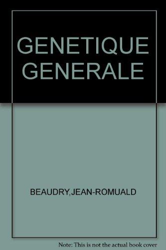 GÉNÉTIQUE GÉNÉRALE: BEAUDRY JEAN-ROMUALD