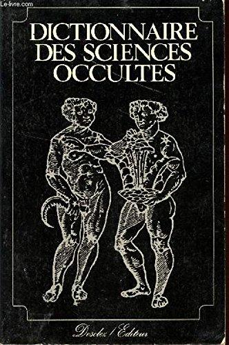 9782891420013: Dictionnaire des sicences occultes