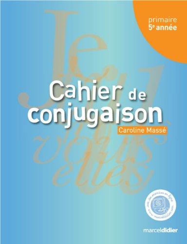 9782891445290: cahier de conjugaison, 5e annee