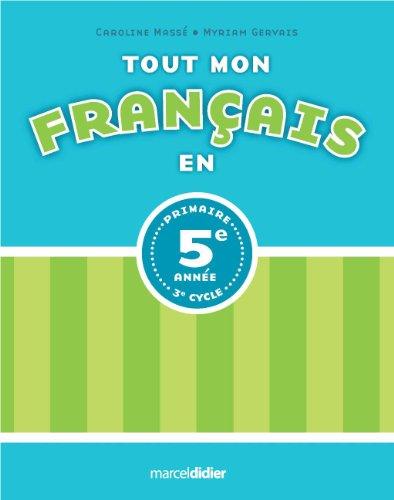 TOUT MON FRANCAIS EN 5E ANNEE: MASSE GERVAIS