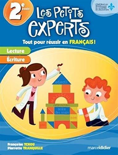 PETITS EXPERTS 2E ANNEE FRANCAIS: TCHOU TRANQUILLE