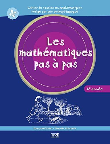 9782891446747: Les Mathematiques Pas a Pas, 4e Annee
