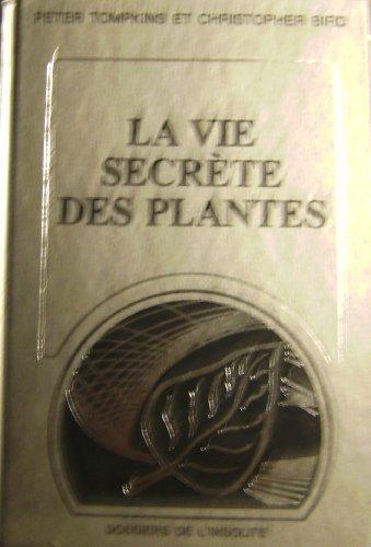 9782891491167: La Vie Secrete des Plantes