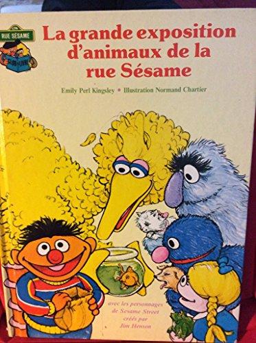 La Grande exposition d'animaux de la rue S?same (Club du livre, Rue S?same): n/a