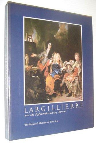 Largillierre and the Eighteenth-Century Portrait: Rosenfeld, Myra Nan