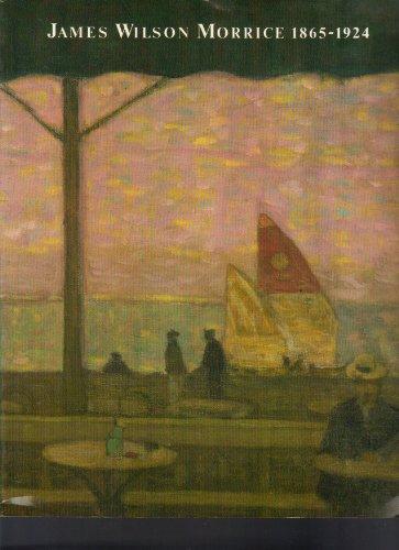 James Wilson Morrice, 1865-1924: Cloutier, Nicole