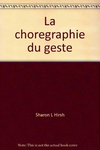 9782891920896: La Choregraphie Du Geste: Dessins De Ferdinand Hodler / the Fine Art of Gesture: Drawings by Ferdinand Hodler