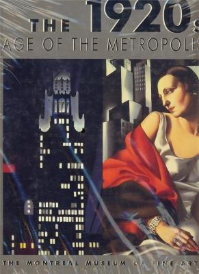 The 1920's: Age of the Metropolis