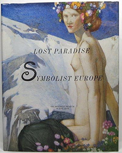 9782891921947: Lost Paradise: Symbolist Europe (Montreal Museum of Fine Arts)