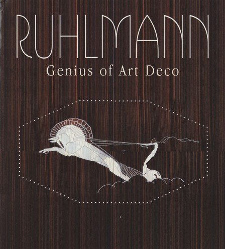 RUHLMANN Genius Of Art Deco