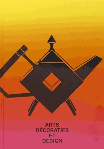 9782891923583: Art d�coratifs et design : La collection du mus�e des beaux-arts de Montr�al, Tome 2
