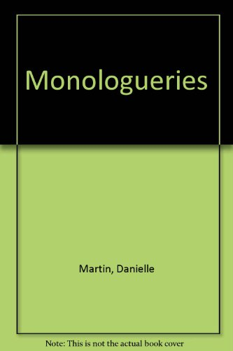 Monologueries (French Edition): Martin, Danielle