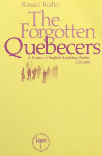 The Forgotten Quebecers: Rudin, Ronald