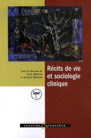 9782892243543: recits de vie et sociologie clinique