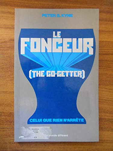 9782892250213: Le Fonceur (the go getter).Celui que rien n'arrête