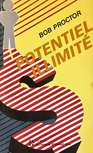Potentiel illimite (9782892251227) by Bob Proctor