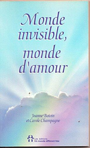 Monde Invisible Monde Damour Message