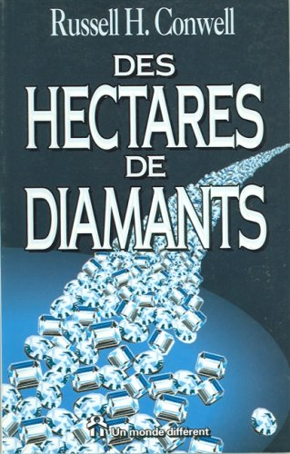 Des hectares de diamants: Conwell, Russell H.