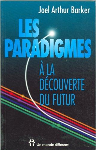 9782892252637: PARADIGMES . A LA DECOUVERTE DU FUTUR