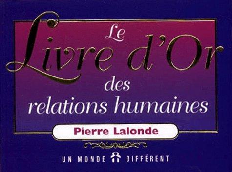 9782892253313: Le livre d'or des relations humaines