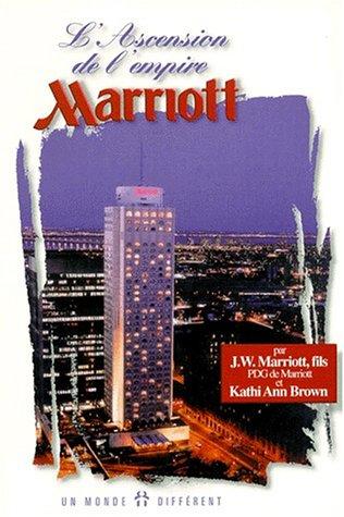 9782892253450: L'ascension de l'empire Marriott