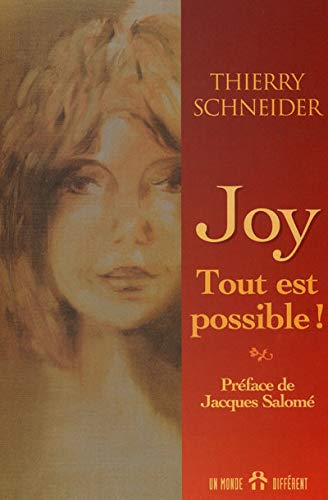 Joy, tout est possible: SCHNEIDER, THIERRY