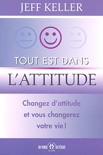 9782892255041: Tout est dans l'attitude (French Edition)