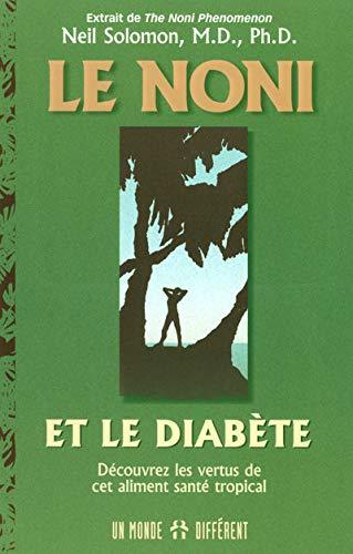 le noni et le diabete (2892255724) by Neil Solomon