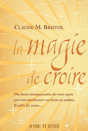 9782892255881: La magie de croire (French Edition)