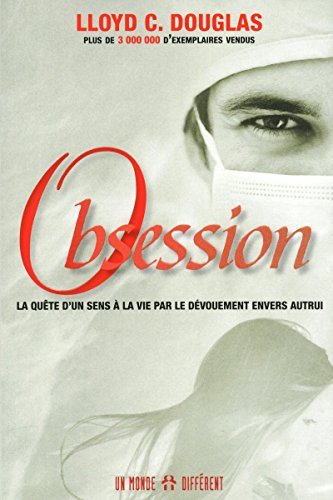 Obsession (French Edition): Lloyd C. Douglas