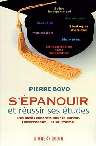 S'épanouir et réussir ses études: Bovo, Pierre