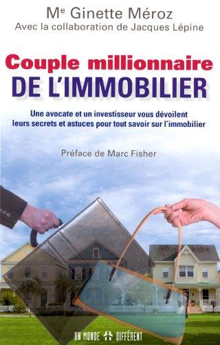 Couple millionnaire de l'immobilier: Méroz, Ginette