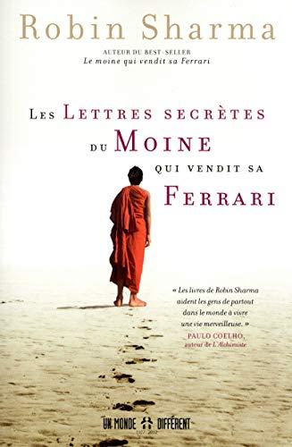 Les lettres secrètes du moine qui vendit sa Ferrari: Sharma, Robin