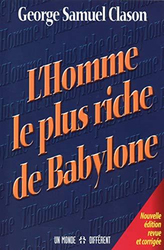 9782892258400: L' homme le plus riche de Babylone