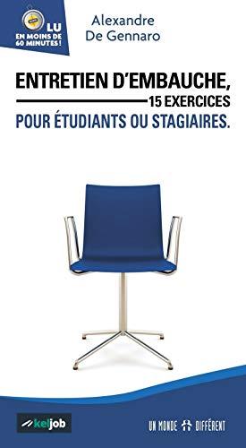9782892259506: Entretien d'embauche, 15 exercices pour étudiants ou stagiaires