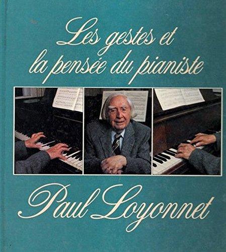 9782892390179: Les gestes et la pensée du pianiste (French Edition)